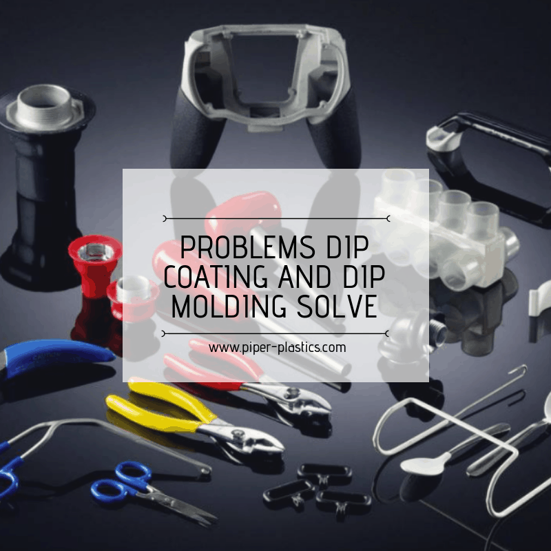 Custom Dip Molding and Dip Coating